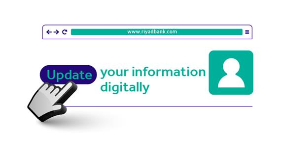 Update your information with ease | Riyad Bank